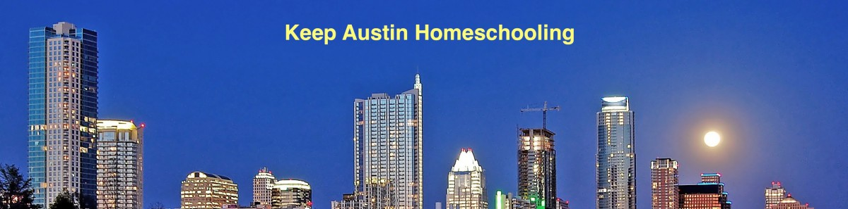 Keep Austin Homeschooling